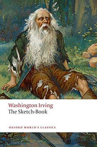 The Sketch-Book of Geoffrey Crayon, Gent (Oxford World's Classics)の詳細を見る