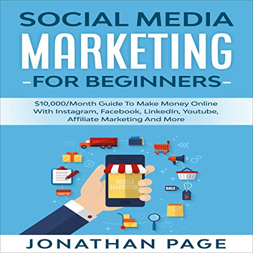 Social Media Marketing for Beginners Audiobook By Jonathan Page cover art