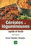 Céréales & legumineuses rapides facil