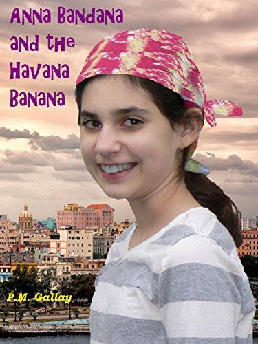 Anna Bandana and the Havana Banana (English Edition)