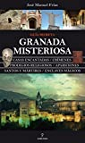 Granada Misteriosa. Guía Secreta (Mágica)