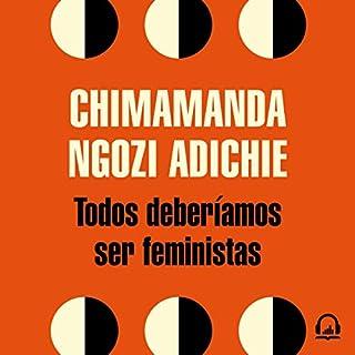Todos deberíamos ser feministas [We Should All Be Feminists] audiobook cover art