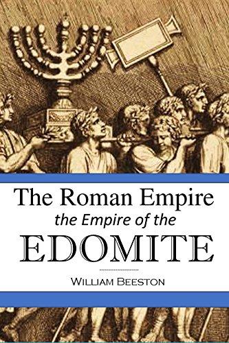 The Roman Empire the Empire of the Edomite (1858)
