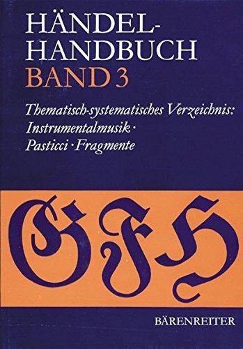 Händel-Handbuch: Thematisch-systematisches Verzeichnis: Instrumentalmusik: BD 3
