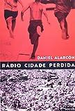 Rádio Cidade Perdida