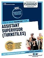 Assistant Supervisor (Turnstiles)