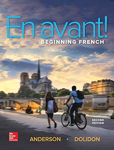 Compare Textbook Prices for En avant! Beginning French Student Edition - Standalone book 2 Edition ISBN 9780073386461 by Anderson, Bruce,Dolidon, Annabelle