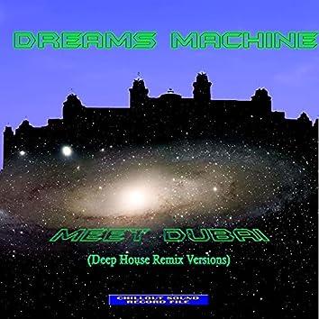 Meet Dubai (Deep House Remix)