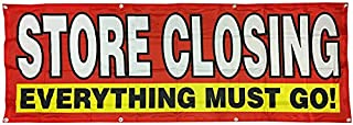 4Less 2x6 Ft Store Closing Everything Must GO Banner Vinyl Alt Sign - Fabric rb