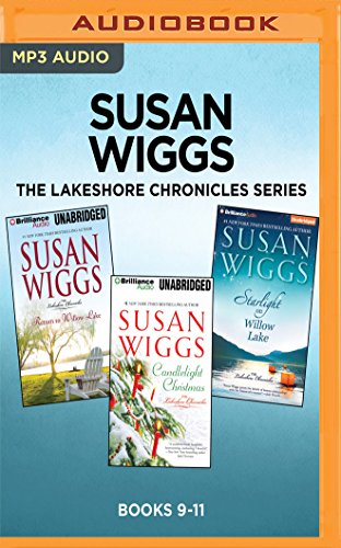 Susan Wiggs The Lakeshore Chronicles Series: Books 9-11: Return to Willow Lake, Candlelight Christmas, Starlight on Willow Lake