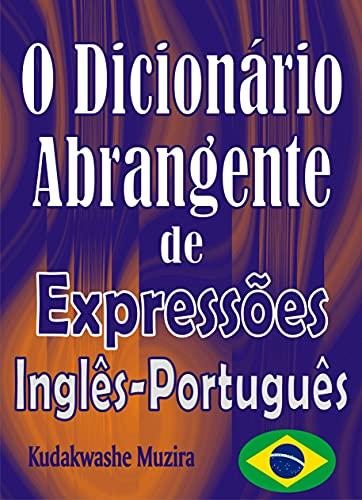 O Dicionário Abrangente de Expressões Inglês-Português