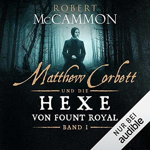 Matthew Corbett und die Hexe von Fount Royal 1 Titelbild