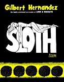 Sloth by Gilbert Hernandez (2008-12-02) - 02/12/2008