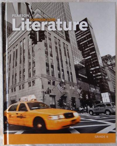 Pearson Common Core Literature Grade 6