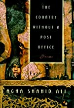 The Country without a Post Office: Poems (Agha Shahid Ali)