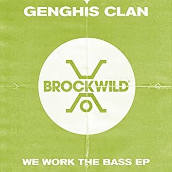 We Work The Bass EP