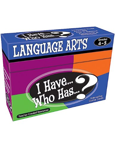 Teacher Created Resources I Have… Who Has…? Language Arts 4-5 (7831)