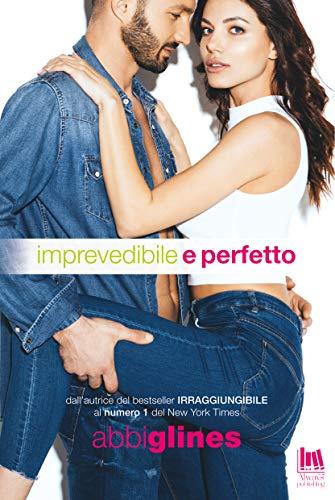Imprevedibile e perfetto (Rosemary Beach: Perfection Vol. 1)