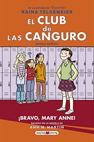 El Club de las Canguro 3: ¡Bravo, Mary Anne! (Novela gráfica)