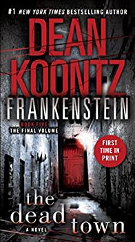 Dean Koontz's Frankenstein: The Dead Town