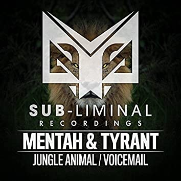 Jungle Animal / Voicemail