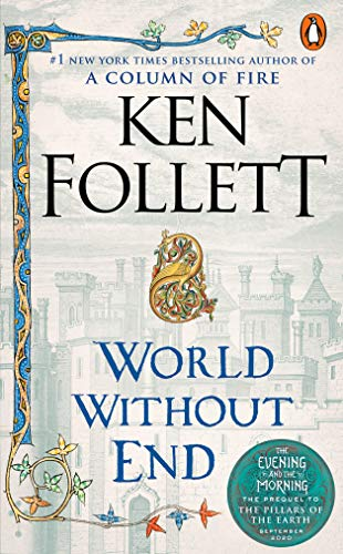 World Without End: A Novel (Kingsbridge, Band 2)