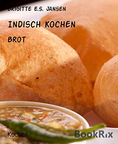 Indisch Kochen: Brot
