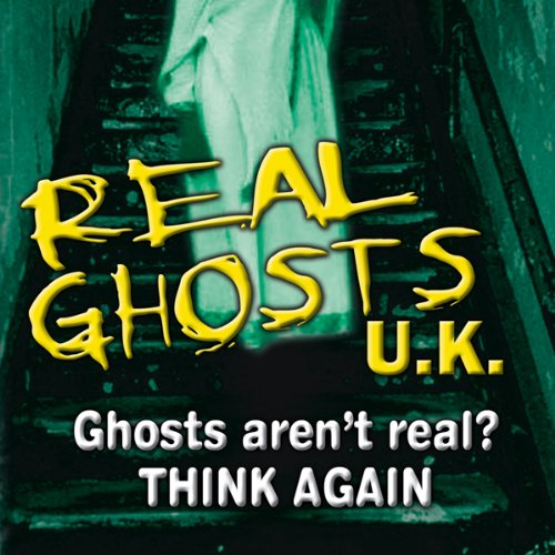 Real Ghosts UK audiobook cover art