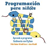 Programación para niños: aprende a programar fácilmente con Python
