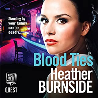 Blood Ties                   By:                                                                                                                                 Heather Burnside                               Narrated by:                                                                                                                                 Emma Swan                      Length: 9 hrs and 51 mins     Not rated yet     Overall 0.0