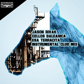 Esa Terracita (Instrumental Club Mix)