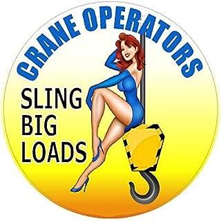 Crane Operator - Sling Big Loads Hard HAT Sticker Bumper Sticker