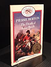 Death of Isaac Brock (Book 2) (The Battles of the War of 1812)