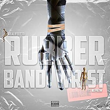 Rubberband Wrist