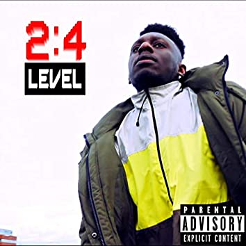 2:4 Level