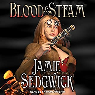 Blood and Steam     Tinkerer's Daughter, Book 3              By:                                                                                                                                 Jamie Sedgwick                               Narrated by:                                                                                                                                 Shiromi Arserio                      Length: 8 hrs and 31 mins     Not rated yet     Overall 0.0