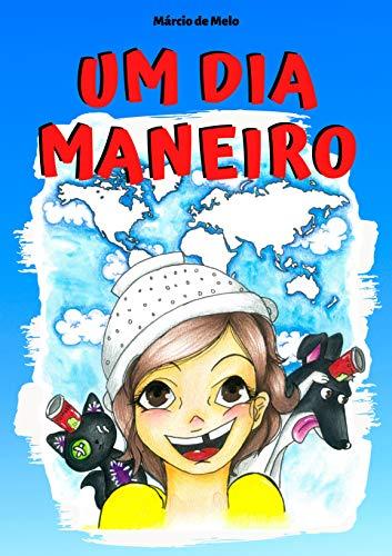 UM DIA MANEIRO
