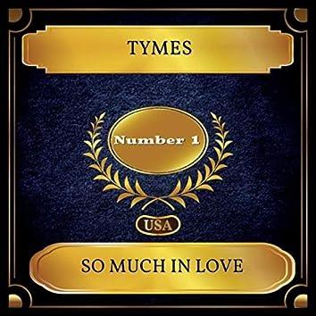 So Much In Love (Billboard Hot 100 - No 01)