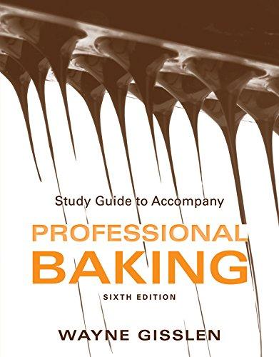 Study Guide to accompany Professional Baking, 6e
