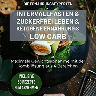 Intervallfasten und Zuckerfrei leben und Ketogene Ernährung und Low Carb Titelbild