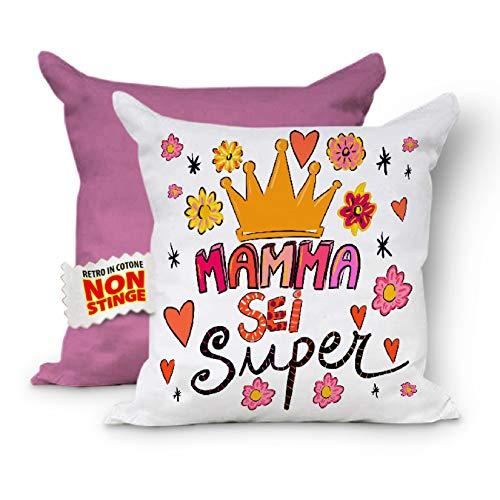 Sei Super - Cojín completo para el día de la madre, funda con relleno para sofá, cojín para mamá, regalo de madre, cojín decorativo, cojín 40 x 40 cm, color rosa