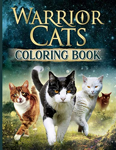 Warrior Cats Coloring Book: Stress-Relief Coloring Books For Adults (Stress Relieving For Anyone)