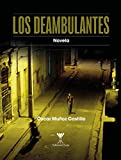 Los deambulantes (Spanish Edition)