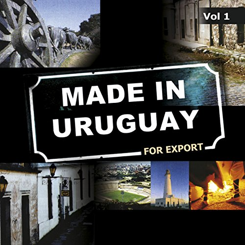 Made In Uruguay For Export, Vol. 1
