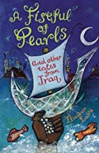 A Fistful of Pearls and Other Tales from Iraq (Folktales from Around the World)