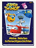 Super Wings: Meine liebsten Gutenachtgeschichten - Claudia Weber