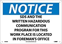 National Marker Corp. N498AB Notice SDS And The Written Hazardous Communication Program For This Work Place Is Located In Foreman's Office Sign 10 Inch X 14 Inch 0.040 Alum [並行輸入品]
