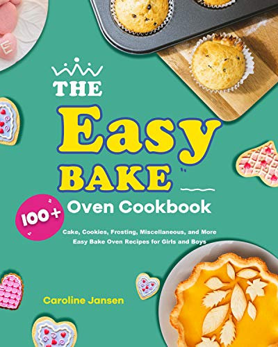 Best Easy Bake Ovens for Girls