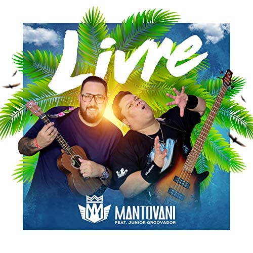 Mantovani feat. Júnior Groovador