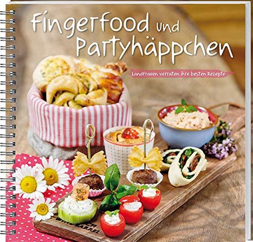 Fingerfood und Partyhäppchen: Landfrauen verraten ihre besten Rezepte.